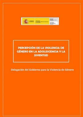 """Portada del estudio """"Percepción de la violencia de género en la adolescencia y la Juventud"""", de la Delegación del Gobierno para la Violencia de Género"""