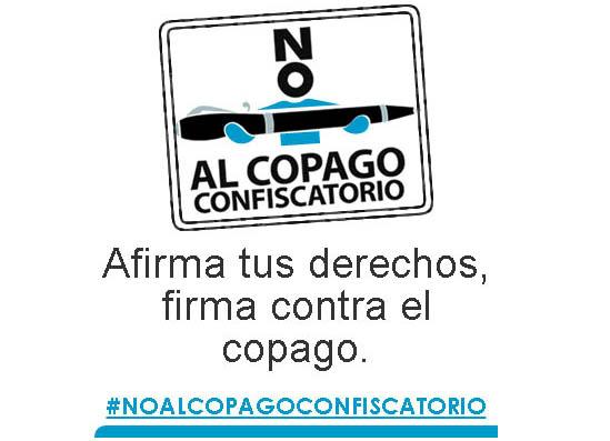 Logo de No al copago y lema: Afirma tus derechos, firma contra el copago