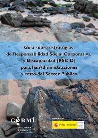 Portada de la 'Guía sobre estrategias de Responsabilidad Social Corporativa y Discapacidad (RSC-D)' para las Administraciones y resto del Sector Público