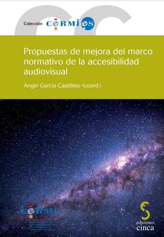 Portada de la publicación 'Propuestas de mejora del marco normativo de la accesibilidad audiovisual'