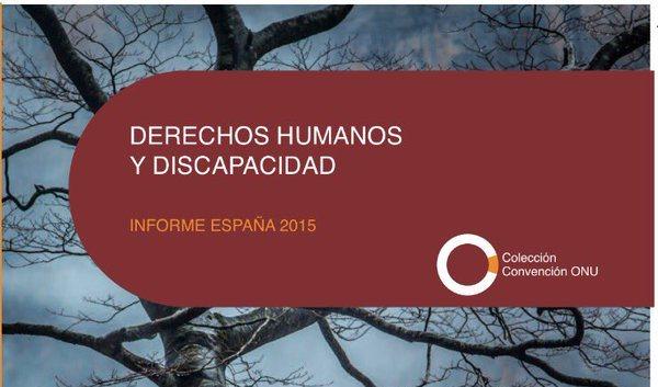 Imagen de la portada de la publicación 'Derechos Humanos y Discapacidad. Informe España 2015'