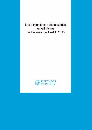 Portada del informe 'Las personas con discapacidad en el Informe del Defensor del Pueblo'