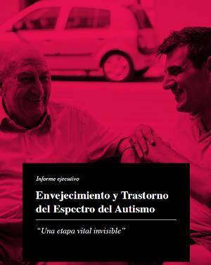 Imagen de portada del estudio 'Envejecimiento y Trastorno del Espectro del Autismo. Una etapa vital invisible'