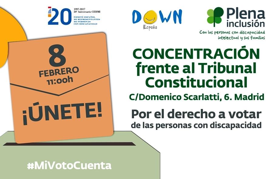 Cartel de la concentración frente al Tribunal Constitucional por el derecho al voto organizada por el CERMI, Plena Inclusión y Down España