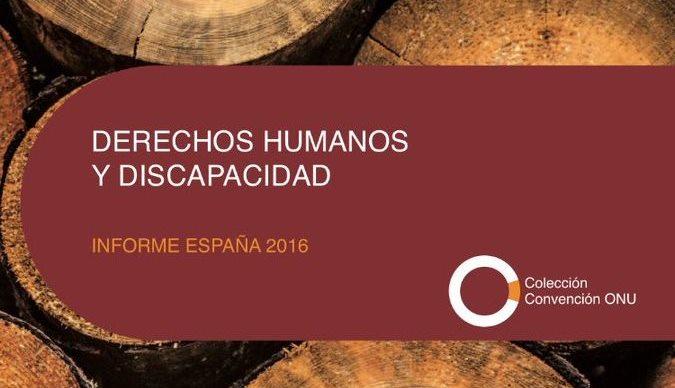 Portada del Informe de Derechos Humanos y Discapacidad, España 2016