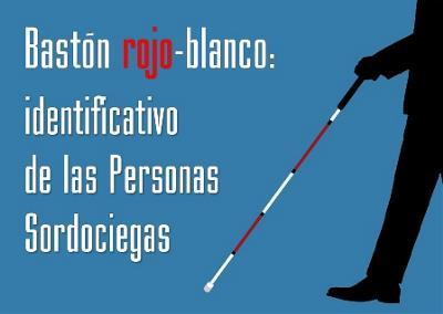 Bastón rojo-blanco: identificativo de las personas sordociegas
