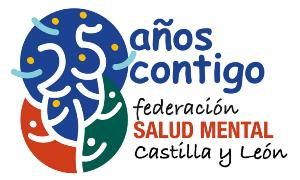Federación Salud Mental Castilla y León, 25 años contigo