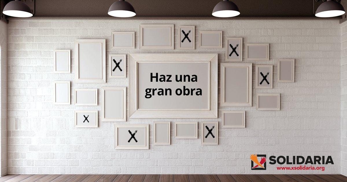 Imagen publicitaria de la X solidaria, donde se lee 'Haz una gran obra'