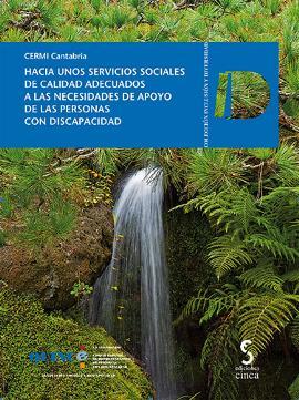 """Portada de la publicación """"Hacia unos servicios sociales de calidad adecuados a las necesidades de apoyo de las personas con discapacidad"""""""