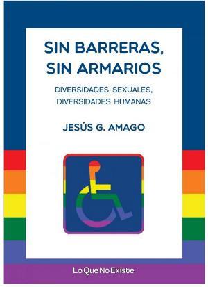 Portada de la publicación 'Sin barreras, sin armarios'
