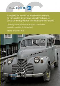 Portada de la publicación 'El impacto del modelo de estaciones de servicio de carburantes sin personal o desatendidas en los derechos de las personas con discapacidad en España'