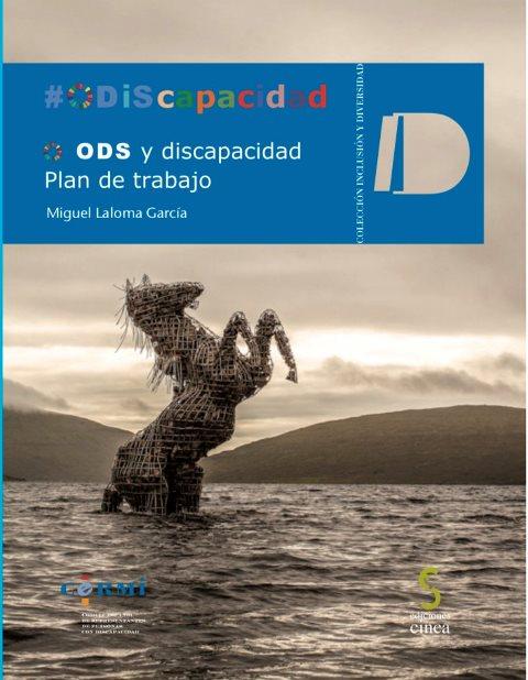 """Portada del libro guía """"ODS y Discapacidad-ODiScapacidad, plan de trabajo"""", del experto en RSE y Discapacidad, Miguel Laloma García"""