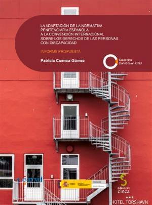 Portada del estudio sobre la adaptación de la normativa penitenciaria española a la Convención de la ONU sobre Discapacidad