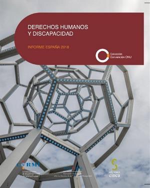 Portada del Informe de Derechos Humanos y Discapacidad España 2018. Elaborado por la Delegación del CERMI para los Derechos Humanos y la Convención de la ONU