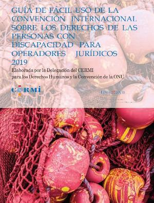 Portada de la 'Guía de fácil uso de la Convención Internacional sobre los Derechos de las Personas con Discapacidad para Operadores Jurídicos 2019'