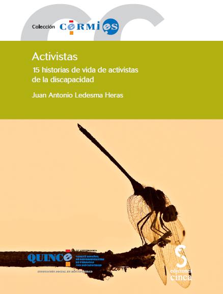 """Portada de """"Activistas"""" 15 historias de vida de activistas de la discapacidad"""