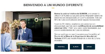 En la web de Ilunion Hotels se lee: Bienvenido a un mundo diferente