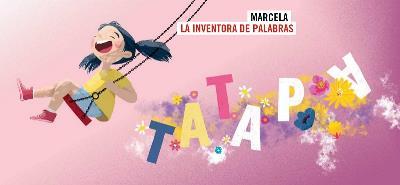 Imagen del cuento 'Marcela, la inventora de palabras'