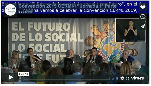 Imagen que da paso a la Grabación audiovisual de la Convención CERMI 2019 'El futuro de lo social (lo social tiene futuro)' 1ª jornada, 1ª parte