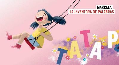 Ilustración del cuento 'Marcela, la inventora de palabras'