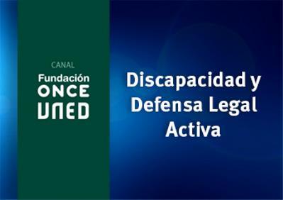 Curso Discapacidad y Defensa Legal Activa.