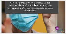 """CERMI Mujeres critica la """"merma de los servicios de salud"""" que sufren en el mundo las mujeres y niñas con discapacidad durante la pandemia"""