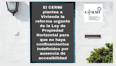 El CERMI plantea a Vivienda la reforma urgente de la Ley de Propiedad Horizontal para que no haya confinamientos indefinidos por ausencia de accesibilidad
