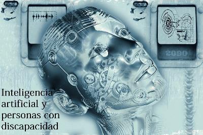 Ilustración sobre inteligencia artificial con un texto donde se lee 'Inteligencia artificial y discapacidad'