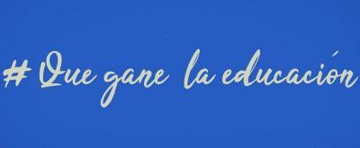 """Imagen de la web de CANAE donde se lee: """"Que gane la educación"""""""