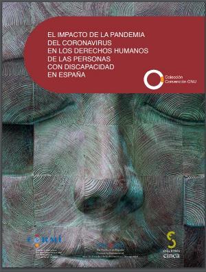 Portada de la publicación 'El impacto de la pandemia del coronavirus en los derechos humanos de las personas con discapacidad en España'