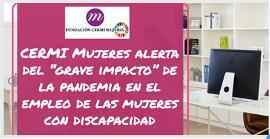 """CERMI Mujeres alerta del """"grave impacto"""" de la pandemia en el empleo de las mujeres con discapacidad"""