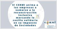 El CERMI anima a las empresas a sumarse a la reconstrucción inclusiva marcando la casilla solidaria en su Impuesto de Sociedades
