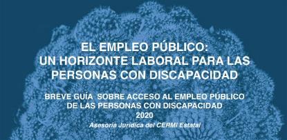 Imagen de la portada de la guía 'El Empleo Público: un horizonte laboral para las personas con discapacidad'