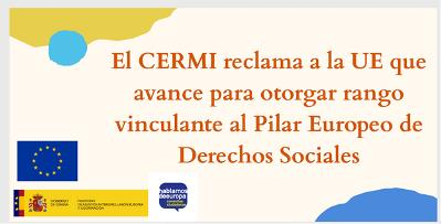 El CERMI reclama a la UE que avance para otorgar rango vinculante al Pilar Europeo de Derechos Sociales