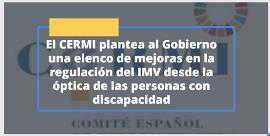 El CERMI plantea al Gobierno una elenco de mejoras en la regulación del IMV desde la óptica de las personas con discapacidad