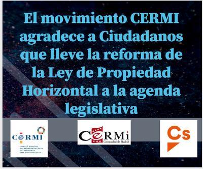 El movimiento CERMI agradece a Ciudadanos que lleve la reforma de la Ley de Propiedad Horizontal a la agenda legislativa