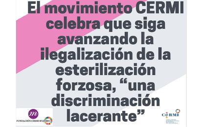 """El movimiento CERMI celebra que siga avanzando la ilegalización de la esterilización forzosa, """"una discriminación lacerante"""""""