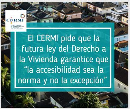 """El CERMI pide que la futura ley del Derecho a la Vivienda garantice que """"la accesibilidad sea la norma y no la excepción"""""""