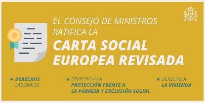 El Consejo de Ministros ratifica la Carta Social Europea Revisada