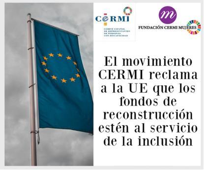 El movimiento CERMI reclama a la UE que los fondos de reconstrucción estén al servicio de la inclusión