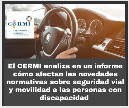 El CERMI analiza en un informe cómo afectan las novedades normativas sobre seguridad vial y movilidad a las personas con discapacidad