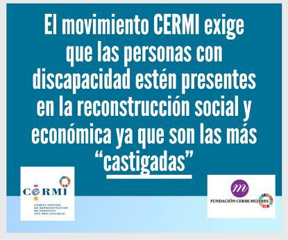 """El movimiento CERMI exige que las personas con discapacidad estén presentes en la reconstrucción social y económica ya que son las más """"castigadas"""""""