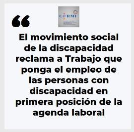 El movimiento social de la discapacidad reclama a Trabajo que ponga el empleo de las personas con discapacidad en primera posición de la agenda laboral