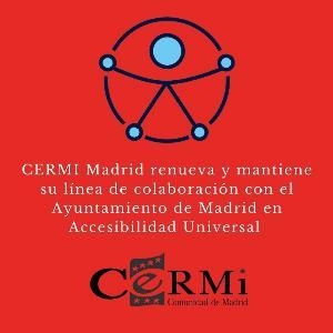 CERMI Madrid renueva y mantiene su línea de colaboración con el Ayuntamiento de Madrid en Accesibilidad Universal
