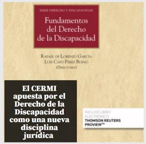 El CERMI apuesta por el Derecho de la Discapacidad como una nueva disciplina jurídica