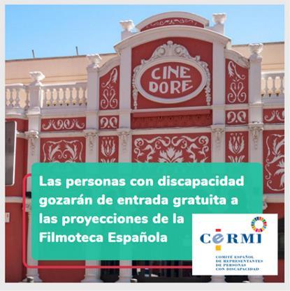 Las personas con discapacidad gozarán de entrada gratuita a las proyecciones de la Filmoteca Española