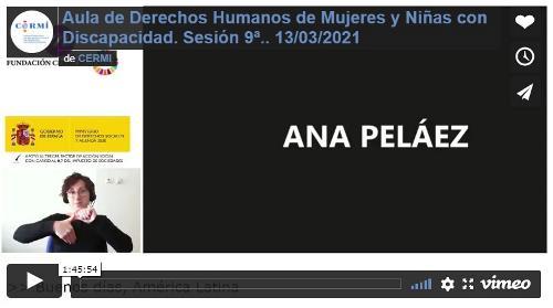 Grabación audiovisual accesible del Aula de Derechos Humanos de Mujeres y Niñas con Discapacidad. Sesión 9ª
