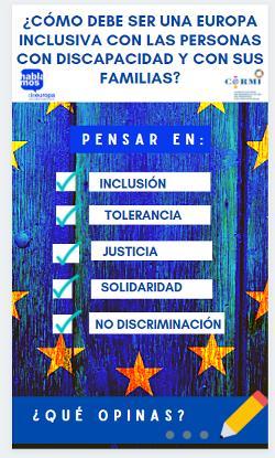 ¿Cómo debe ser una Europa inclusiva con las personas con discapacidad y con sus familias?: pensar en inclusión, tolerancia, justicia, solidaridad y no discriminación