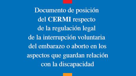 """Portada del """"Documento de posición del CERMI respecto de la regulación legal de la interrupción voluntaria del embarazo o aborto en los aspectos que guardan relación con la discapacidad"""""""