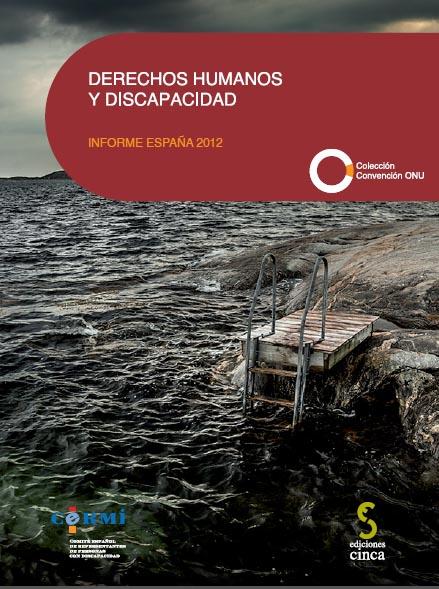 """Portada de """"Derechos Humanos y discapacidad. Informe España 2012"""""""